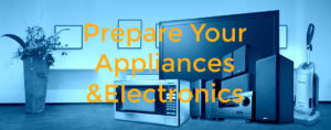 Prepare Appliances & Electronics for Long Term Storage