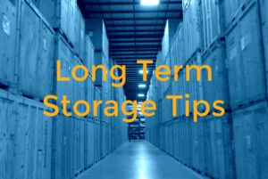 Long Term Storage Tips