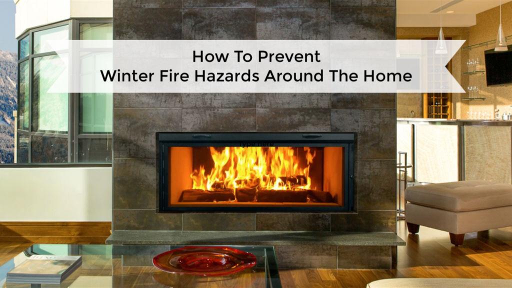 Winter Fire Hazards Around The Home