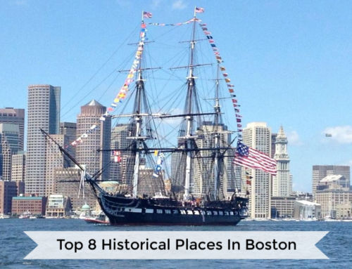 Top 8 Historical Places In Boston